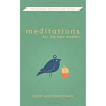 Meditaties voor de nieuwe moeder (meditaties (Herald))