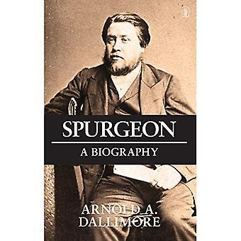 Spurgeon: Een nieuwe biografie