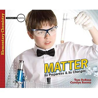 Matter: Its Properties & Its Changes (Investigate the Possibilities)