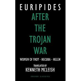 After the Trojan War: Women of Troy, Hecuba, Orestes (Absolute classics)