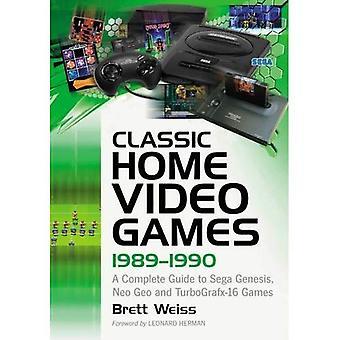 Classic Home Video Games, 1989-1990: A Complete Guide to Sega Genesis, Neo-Geo en Turbografx-16 Games