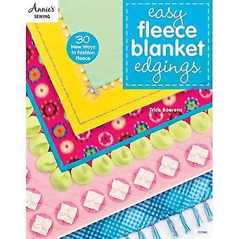 Easy Fleece Blanket Edgings: 30 New Ways to Fashion Fleece