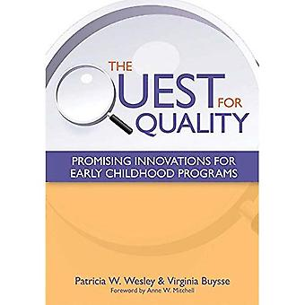 The Quest for Quality: Promising Innovations for Early Childhood Programs: