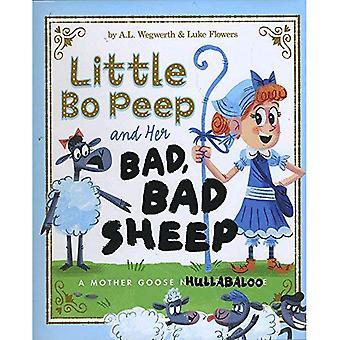 Little Bo Peep e sue pecore male, male: un gran baccano d'oca di madre