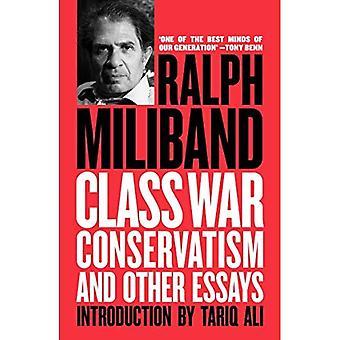 Classe guerra conservatorismo e altri saggi