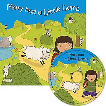 Mary avait un petit agneau (livres classiques avec trous nous Soft Cover avec CD)