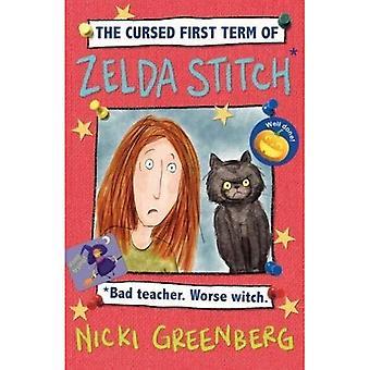 De vervloekte eerste Term van Zelda Stitch. Slechte leraar. Erger heks