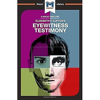 Eyewitness Testimony (The Macat Library)