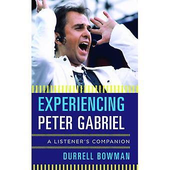 Erleben Peter Gabriel von Durrell Bowman - 9781442251991 Buch