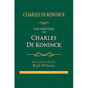 Die Schriften von Charles De Koninck Volume 2 von De Koninck & Charles