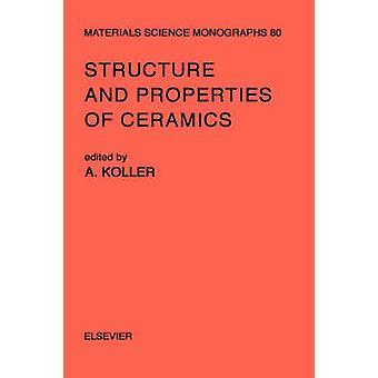 Structuur en eigenschappen van keramiek door Koller & A.