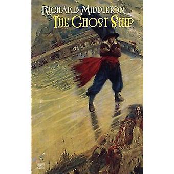 Das Geisterschiff andere von Middleton & Richard