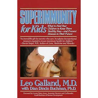 Super Immunity For Kids by Dian Dincin Buchman - 9780440506799 Book