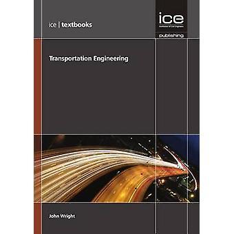 Transportation Engineering by John Wright - 9780727759733 Book