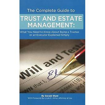 Complete Guide to Trust & Estate Management by Gerald Shaw - 97816013