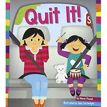 Quit It! by Marie Powell - Amy Cartwright - 9781607535843 Book