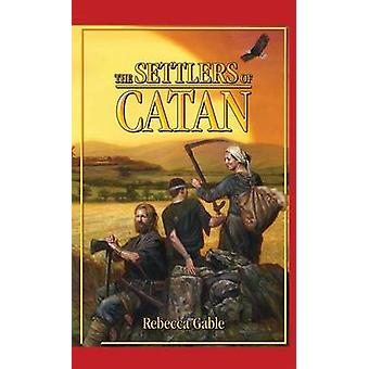 The Settlers of Catan by Rebecca Gable - Lee Chadeayne - 978161109081