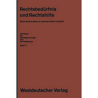 Rechtsbedurfnis Und Rechtshilfe Empirische Ansatze Im Internationalen Vergleich by Blankenburg & Erhard