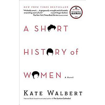 A Short History of Women by Kate Walbert - 9781416594994 Book