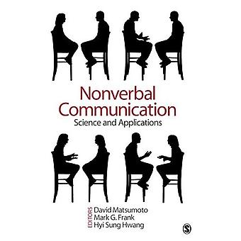Nonverbal Communication: Science and Applications