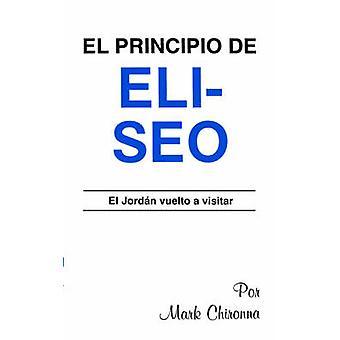 Elisha Principlespanish by Chironna & Mark