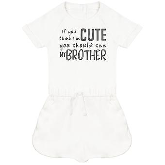 If You Think I'm Cute You Should See My Brother Baby Playsuit