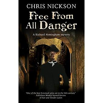 Free from All Danger by Chris Nickson