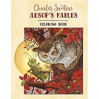 Charles Santore Aesops Fables Coloring Book par Charles Santore