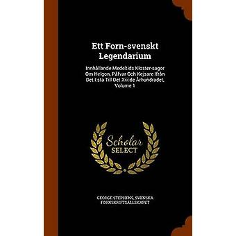 George StephensSvenska Fornskriftsallskapet tarafından Ett FornSvenskt Legendarium