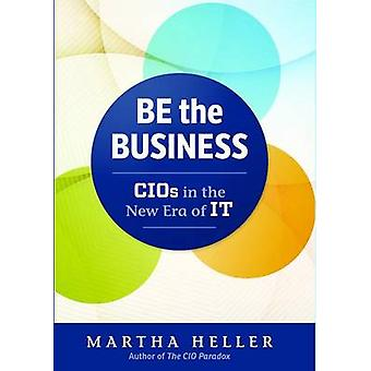 Be the Business door Martha Heller