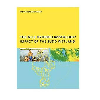 The Nile Hydroclimatology Impact of the Sudd Wetland by Mohamed Yasis & A.