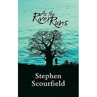 As the River Runs by Scourfield & Stephen