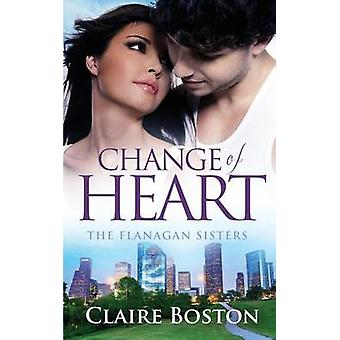 Change of Heart by Boston & Claire