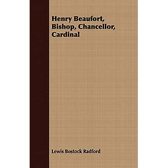 Henry Beaufort Bishop Chancellor Cardinal by Radford & Lewis Bostock