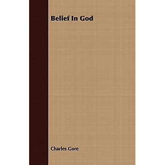 Belief In God by Gore & Charles