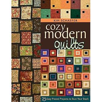 Cozy Modern Quilts  PrintOnDemand Edition by Schaefer & Kim