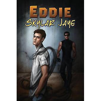 Eddie by Jaye & Skylar