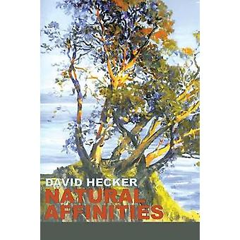 Natural Affinities by Hecker & David