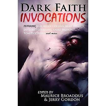 Dark Faith Invocations by Broaddus & Maurice