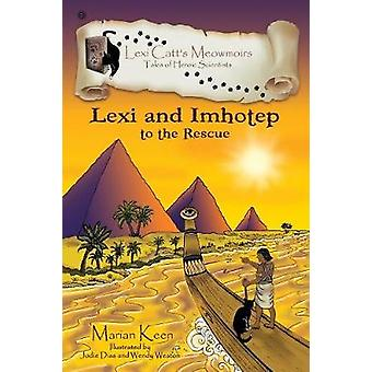 Lexi and Imhotep To The Rescue by Keen & Marian
