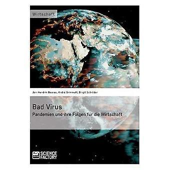 Bad Virus. Pandemien und ihre Auswirkungen auf die Wirtschaft by Boerse & JanHendrik