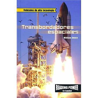 Transbordadores Espaciales = The Space Shuttle (Vehiculos de Alta Tecnologia)