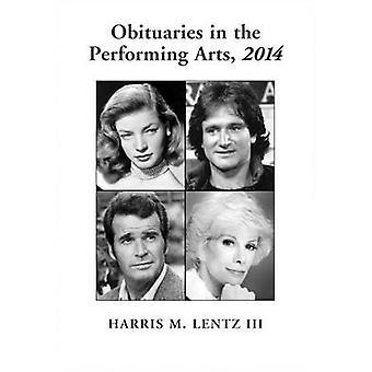 Nekrologer i utøvende kunst av Harris M. Lentz - 9780786476664