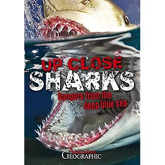 Australian Geographic Up Close Sharks by Kathy Riley - 9781742459301