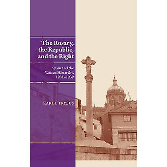 Rosary - the Republic & the Right - Spain & the Vatican Hierarchy - 19