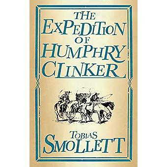 The Expedition of Humphry Clinker by Tobias Smollett - 9781847498083