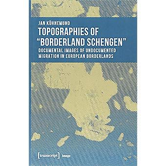 "Topographies of ""borderland Schengen"" - Documental Images of"