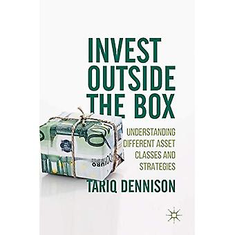 Invest Outside the Box - Understanding Different Asset Classes and Str