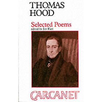 Selected Poems (New edition) by Thomas Hood - Joy Flint - 97808563595