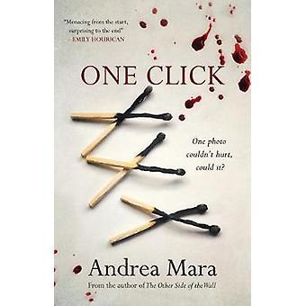 One Click by Andrea Mara - 9781781998250 Book